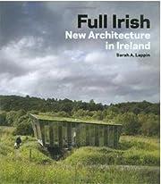 Full Irish: New Architecture in Ireland por…