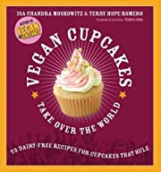 Vegan Cupcakes Take Over the World: 75…