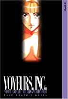 Voyeurs, Inc., Vol. 3 by Hideo Yamamoto