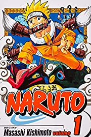 Naruto, Vol. 1: Uzumaki Naruto de Masashi…