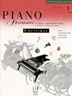 Piano Adventures: Level 1 Christmas Book by…