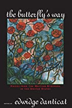 The Butterfly's Way: Voices from the Haitian…