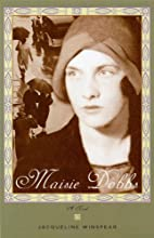 Maisie Dobbs : a novel by Jacqueline…