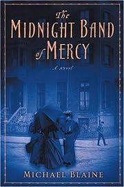 Midnight Band of Mercy: a novel av Michael…