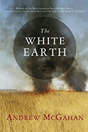 The White Earth de Andrew McGahan