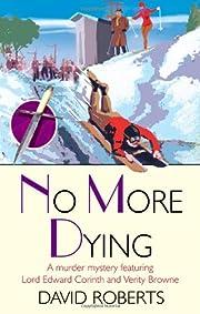 No More Dying de David Roberts