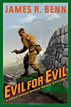 Evil for Evil by James R. Benn