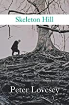 Skeleton Hill by Peter Lovesey