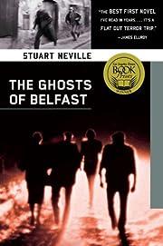 The Ghosts of Belfast av Stuart Neville