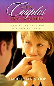 When Couples Pray Together: Creating…