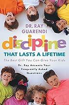 Discipline That Lasts a Lifetime: The Best…