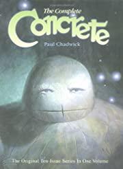 The Complete Concrete de Paul Chadwick