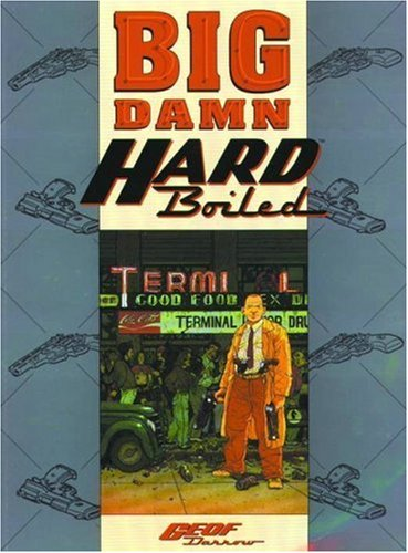 Big Damn Hard Boiled, Miller, Frank
