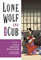 Lone Wolf and Cub 7: Cloud Dragon, Wind…