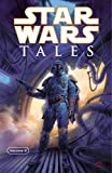 Star Wars tales. editor Dave Land ; with special thanks to Chris Cerasi and Lucy Autrey Wilson