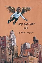 Pop Gun War av Farel Dalrymple