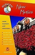 Hidden New Mexico: Including Albuquerque,…