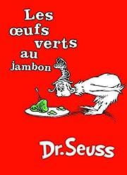 Les Oeufs Verts au Jambon av Dr. Seuss