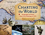 Charting the World: Geography and Maps from…