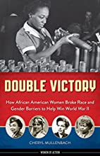 Double Victory: How African American Women…