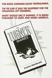 The Turner Diaries: A Novel – tekijä:…