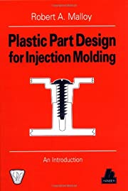 Plastic part design for injection molding :…