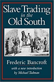 Slave Trading in the Old South (Southern…