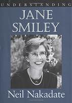 Understanding Jane Smiley (Understanding…