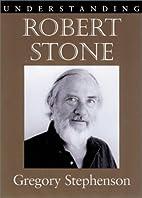 Understanding Robert Stone (Understanding…