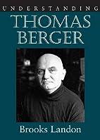 Understanding Thomas Berger (Understanding…