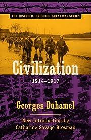 Civilization, 1914-1917 (Joseph M. Bruccoli…
