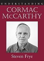 Understanding Cormac McCarthy (Understanding…