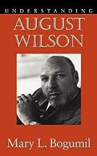 Understanding August Wilson (Understanding…