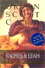 Rachel and Leah: Women of Genesis af Orson…