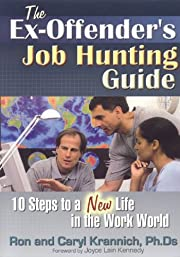 The Ex-Offender's Job Hunting Guide: 10…