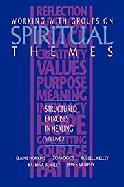 Working with Groups on Spiritual Themes:…