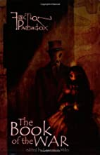 Faction Paradox: The Book of the War by…