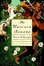 The Unicorn Sonata by Peter S. Beagle