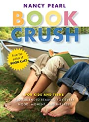 Book Crush: For Kids and Teens -Recommended…