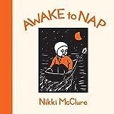 Awake to Nap, McClure, Nikki