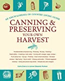 Canning & Preserving Your Own Harvest: An Encyclopedia of Country Living Guide, Carla Emery; Lorene Edwards Forkner