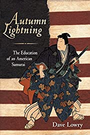Autumn Lightning: The Education of an…