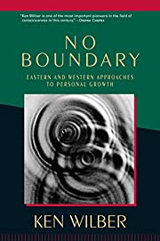 No Boundary: Eastern and Western Approaches…