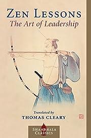 Zen Lessons: The Art of Leadership por…