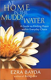 At home in the muddy water : a guide to…