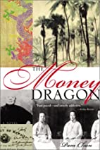 The Money Dragon by Pam Chun