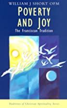 Poverty and Joy: The Franciscan Tradition…