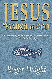 Jesus Symbol of God por Roger Haight