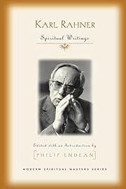 Karl Rahner: Spiritual Writings (Modern…