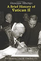 A Brief History of Vatican II by Giuseppe…